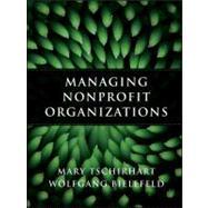 Managing Nonprofit Organizations by Tschirhart, Mary; Bielefeld, Wolfgang, 9780470402993