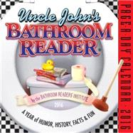 Uncle John's Bathroom Reader 2016 Calendar by Bathroom Readers' Institute, 9780761182993