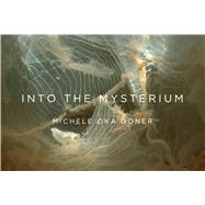 Into the Mysterium by Doner, Michele Oka, 9781942872993