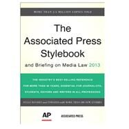Associated Press Stylebook: And Briefing on Media Law 2013 by Christian, Darrell; Jacobsen, Sally; Minthorn, David, 9780465082995