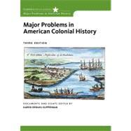 Major Problems In American Colonial History by Kupperman,Karen Ordahl, 9780495912996