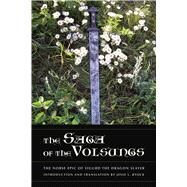 The Saga of the Volsungs by Byock, Jesse L., 9780520272996