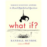 What If? by Munroe, Randall, 9780544272996