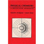 Physical Chemistry: A Molecular Approach by McQuarrie, Donald A.; Simon, John D., 9780935702996