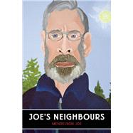 Joe's Neighbours by Joe, Mendelson, 9781770412996