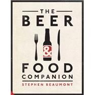 The Beer & Food Companion by Beaumont, Stephen, 9781909342996