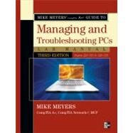 Mike Meyers' CompTIA A  Guide to Managing & Troubleshooting PCs Lab Manual, Third Edition (Exams 220-701 & 220-702) by MEYERS, 9780071702997