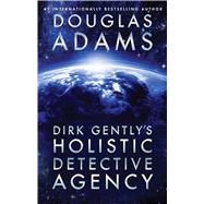 Dirk Gently's Holistic Detective Agency by Adams, Douglas, 9781476782997