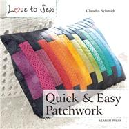 Quick and Easy Patchwork by Schmidt, Claudia, 9781782212997