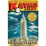The Amazing Adventures of Kavalier & Clay: A Novel by Chabon, 9780312282998