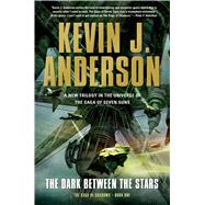 The Dark Between the Stars by Anderson, Kevin J., 9780765332998
