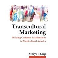 Transcultural Marketing by Tharp; Marye, 9780765642998