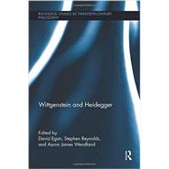 Wittgenstein and Heidegger by Egan; David, 9781138942998