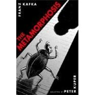 The Metamorphosis by KUPER, PETERKAFKA, FRANZ, 9781400052998