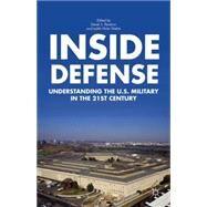 Inside Defense Understanding the US Military in the 21st Century by Reveron, Derek S.; Stiehm, Judith Hicks, 9781137343000