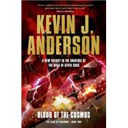 Blood of the Cosmos by Anderson, Kevin J., 9780765333001