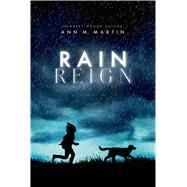 Rain Reign by Martin, Ann M., 9780312643003