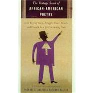 The Vintage Book of African American Poetry by HARPER, MICHAEL S.WALTON, ANTHONY, 9780375703003