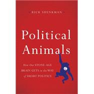 Political Animals by Shenkman, Rick, 9780465033003