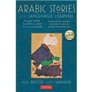 Arabic Stories for Language Learners by Brosh, Hezi; Mansur, Lutfi, 9780804843003