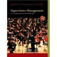 Supervisory Management, 9th by Mosley, 9781285063003
