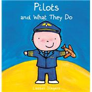 Pilots and What They Do by Slegers, Liesbet, 9781605373003
