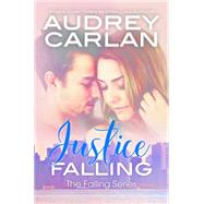 Justice Falling by Carlan, Audrey, 9781943893003