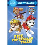 Five Puptacular Tales! (PAW Patrol) by VARIOUSRANDOM HOUSE, 9780399553004
