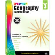 Spectrum Geography, Grade 3 by Spectrum, 9781483813004