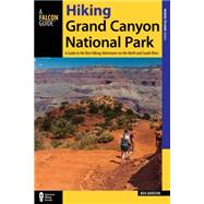 Hiking Grand Canyon National Park by Adkison, Ben, 9781493023004