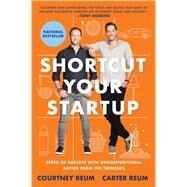 Shortcut Your Startup by Reum, Courtney; Reum, Carter, 9781501173004