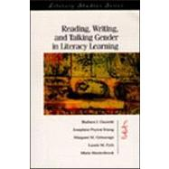 Reading, Writing, and Talking Gender in Literacy Learning by Guzzetti, Barbara J.; Young, Josephine Peyton; Gritsavage, Margaret M.; Fyfe, Laurie M., 9780872073005
