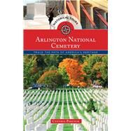 Historical Tours Arlington National Cemetery by Parzych, Cynthia; Bradford, James C., 9781493013005