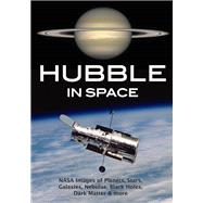 Hubble in Space by Amherst Media, Inc, 9781682033005
