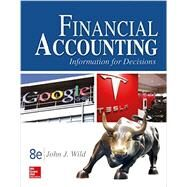 Financial Accounting: Information for Decisions by Wild, John, 9781259533006