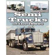 Semi Trucks of the 1960s by Adams, Ron, 9781583883006