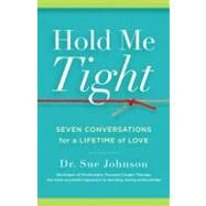 Hold Me Tight by Johnson, Sue, 9780316113007