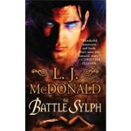 The Battle Sylph by McDonald, L. J., 9780843963007