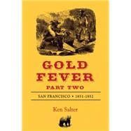 Gold Fever by Salter, Ken, 9781587903007
