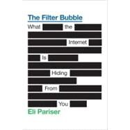 The Filter Bubble by Pariser, Eli, 9781594203008
