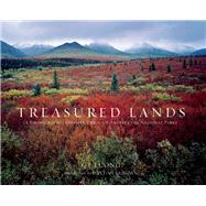 Treasured Lands A Photographic Odyssey Through America's 59 National Parks by Luong, Q.T.; Duncan, Dayton, 9781944903008