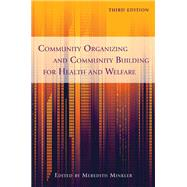 Community Organizing and Community Building for Health and Welfare by Minkler, Meredith, 9780813553009