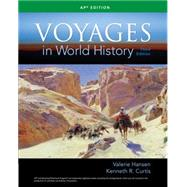 Voyages in World History by Hansen, Valerie; Curtis, Ken, 9781305583009