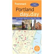 Frommer's Portland day by day by Olson, Donald, 9781628873009