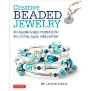 Creative Beaded Jewelry by Schulz, Carolyn, 9780804843010