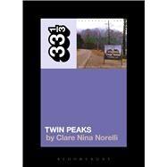 Angelo Badalamenti's Twin Peaks by Norelli, Clare Nina, 9781501323010