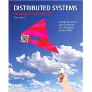 Distributed Systems Concepts and Design by Coulouris, George; Dollimore, Jean; Kindberg, Tim; Blair, Gordon, 9780132143011