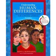 Understanding Human Differences : Multicultural Education for a Diverse America by Koppelman, Kent L.; Goodhart, R. Lee, 9780136103011