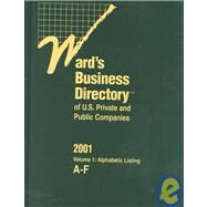 Ward's Business Directory of U.S. Private and Public Companies 2001 by Unknown, 9780787633011