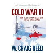 Cold War III by Reed, W. Craig, 9780990893011